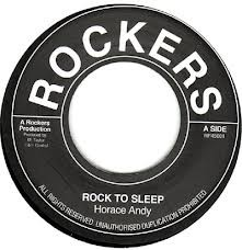 Horace Andy : Rock To Sleep | Single / 7inch / 45T  |  Oldies / Classics