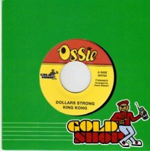 King Kong : Dollars Strong | Single / 7inch / 45T  |  Oldies / Classics