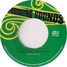 Augustus Pablo With Herman : Aquarius Rock | Single / 7inch / 45T  |  Oldies / Classics