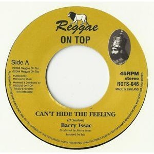 Barry Issac : Can't Hide The Feeling   Single / 7inch / 45T     UK