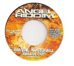 Wayne Marshall : Ballin' Out | Single / 7inch / 45T  |  Dancehall / Nu-roots