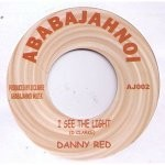 Danny Red : I See The Light | Single / 7inch / 45T  |  UK