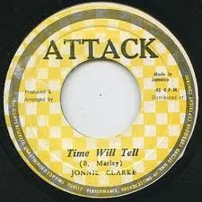 Johnny Clarke : Time Will Tell | Single / 7inch / 45T  |  Oldies / Classics