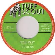 Two Heads : Push Away   Single / 7inch / 45T     UK