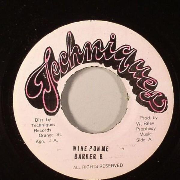 Barker B : Wine Pon Me   Single / 7inch / 45T     Oldies / Classics