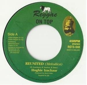 Hughie Izachaar : Reunited   Single / 7inch / 45T     UK