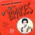 Scotty : Best Of Draw Your Brakes | LP / 33T  |  Oldies / Classics
