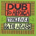 Prince Far I & The Arabs : Dub To Africa | LP / 33T  |  Oldies / Classics