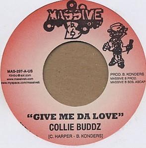 Collie Buddz : Give Me Da Love | Single / 7inch / 45T  |  Dancehall / Nu-roots
