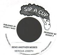 Nerious Joseph : Send Another Moses | Single / 7inch / 45T  |  UK