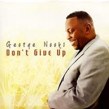 George Nooks : Don't Give Up | LP / 33T  |  Dancehall / Nu-roots