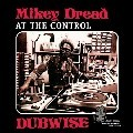 Mikey Dread : At The Control Dubwise   LP / 33T     Oldies / Classics