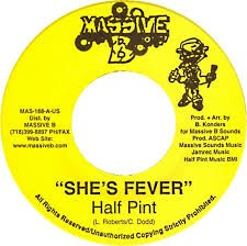 Half Pint : She's Fever | Single / 7inch / 45T  |  Dancehall / Nu-roots