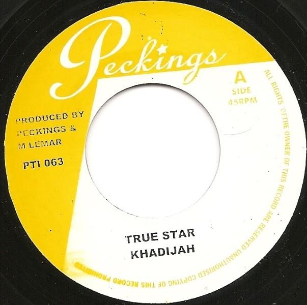 Khadijah : True Star | Single / 7inch / 45T  |  Dancehall / Nu-roots