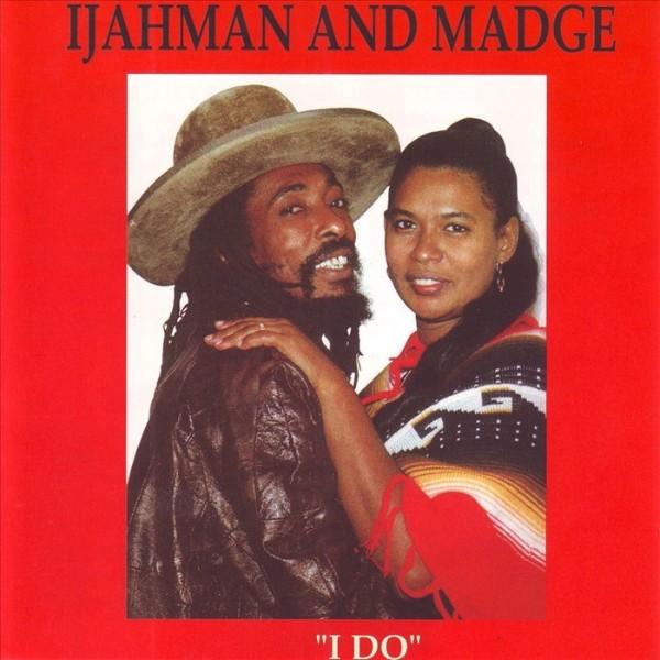 Ijahman And Madge : I Do   CD     Oldies / Classics