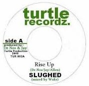 Slughed : Rise Up   Single / 7inch / 45T     Dancehall / Nu-roots
