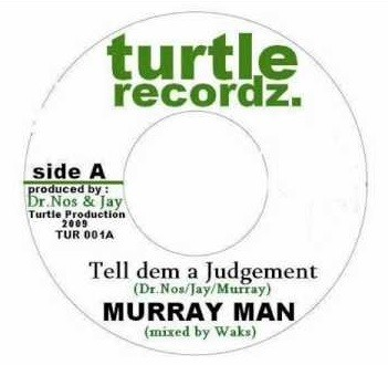Murray Man : Tell Dem A Judgement | Single / 7inch / 45T  |  Dancehall / Nu-roots