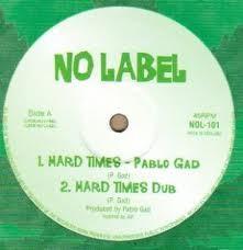 Pablo Gad : Hard Times | Maxi / 10inch / 12inch  |  UK