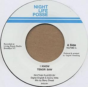 Tenor Saw : I Know | Single / 7inch / 45T  |  UK