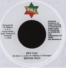 Beenie Man : Hey Gal   Single / 7inch / 45T     Dancehall / Nu-roots