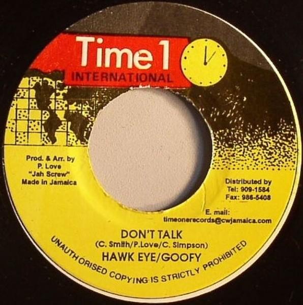 Hawkeye And Goofy : Don't Talk | Single / 7inch / 45T  |  Oldies / Classics