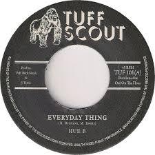 Hue B : Everyday Thing   Single / 7inch / 45T     UK