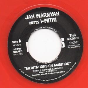 Jah Marnyah Meets I-mitri : Meditations On Ambition | Single / 7inch / 45T  |  UK