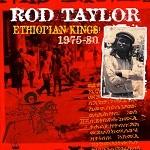 Rod Taylor : Ethiopian Kings | CD  |  Oldies / Classics