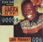 Shabba Ranks : Love Punanny Bad | CD  |  Dancehall / Nu-roots