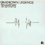 Tenastelin : Unknown Legends   LP / 33T     UK