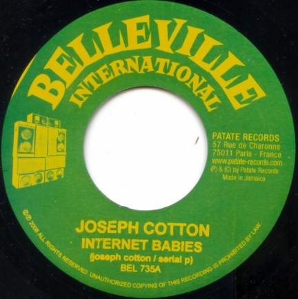 Joseph Cotton : Internet Babies | Single / 7inch / 45T  |  Dancehall / Nu-roots