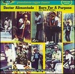 Doctor Alimantado : Born For A Purpose | CD  |  Dancehall / Nu-roots