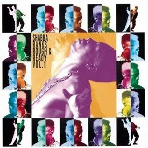 Shabba Ranks : Rough  & Ready Vol 1 | LP / 33T  |  Oldies / Classics