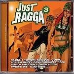 Various : Just Ragga Vol. 3 | CD  |  Dancehall / Nu-roots