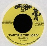 King Kong : Earth Is The Lord   Single / 7inch / 45T     Dancehall / Nu-roots