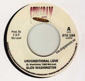 Glen Washington : Unconditional Love   Single / 7inch / 45T     Dancehall / Nu-roots