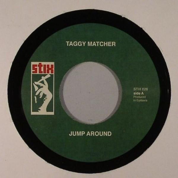 Taggy Matcher : Jump Around | Single / 7inch / 45T  |  Mash Ups / Remixs