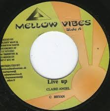 Claire Angel : Live Up | Single / 7inch / 45T  |  UK