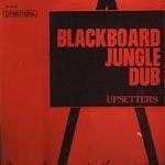 : Blackboard Jungle Dub | LP / 33T  |  Oldies / Classics