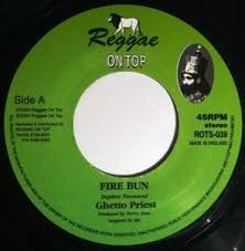 Ghetto Priest : Fire Bun | Single / 7inch / 45T  |  UK