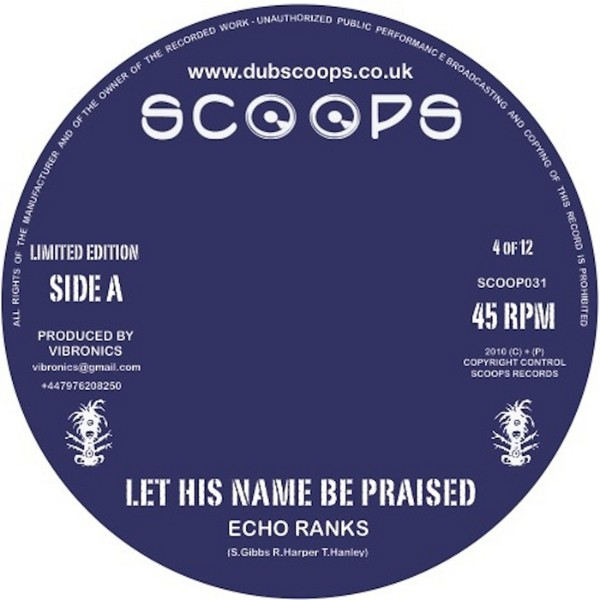 Echo Ranks : Let His Name Be Praised | Single / 7inch / 45T  |  UK