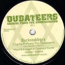 Charlie P Meets The Dubateers : Backstabbers   Single / 7inch / 45T     UK