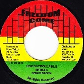 Dennis Brown : Uncontrollable | Single / 7inch / 45T  |  Dancehall / Nu-roots