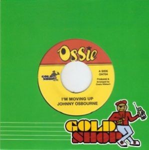 Johnny Osbourne : I'm Moving Up | Single / 7inch / 45T  |  Oldies / Classics