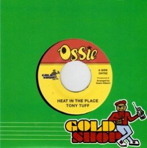 Tony Tuff : Heat In The Place | Single / 7inch / 45T  |  Oldies / Classics