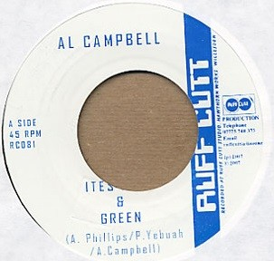 Al Campbell : Ites Gold & Green | Single / 7inch / 45T  |  Dancehall / Nu-roots