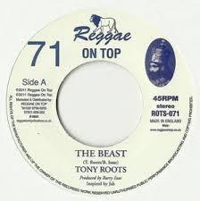 Tony Roots : The Beast | Single / 7inch / 45T  |  UK