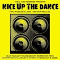 Various Artists : Nice Up The Dance | CD  |  Oldies / Classics
