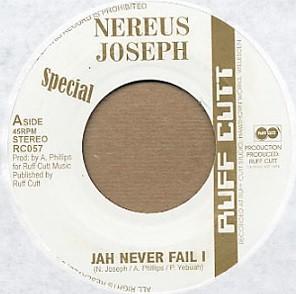 Nereus Joseph : Jah Never Fail I | Single / 7inch / 45T  |  Dancehall / Nu-roots