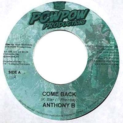 Anthony B : Come Back | Single / 7inch / 45T  |  Dancehall / Nu-roots